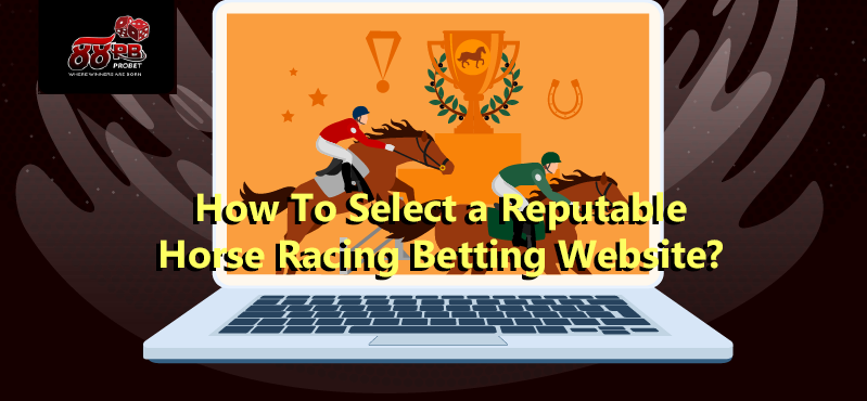 How-To-Select-a-Reputable-Horse-Racing-Betting-Website-thumbnail