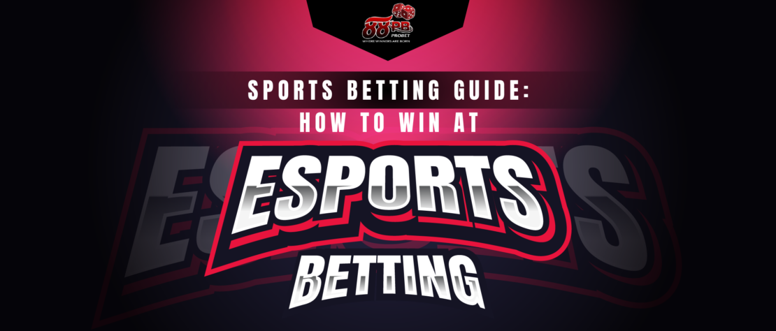 Sports-Betting-Guide_How-to-Win-at-Esports-Betting-thumbnail